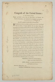 naturalization act of 1790 The us has come a long way since its first, highly restrictive naturalization law  although the naturalization act of 1790 and subsequent laws were written in a .