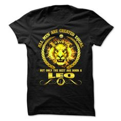 I Love All Men Are Created Equal But Only The Best Are Born A Leo Shirts & Tees #tee #tshirt #Zodiac #ZodiacTshirt #hobbie #AgeZodiac #Leo
