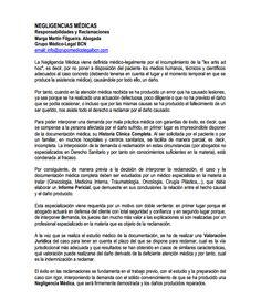 Negligencias Médicas: responsabilidades y reclamaciones  Completo en: http://www.grupomedicolegalbcn.com/es/seccion/articulos/