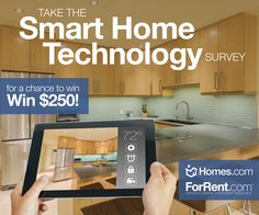Take the 'Smart #Home #Technology Survey' for a Chance to Win $250! #multifamily