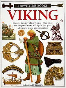 Viking (Eyewitness Books): Susan M. Margeson: Good resource for Viking studies! Found at local library.