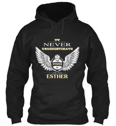 Never Underestimate The Power Of Esther Black Sweatshirt Front