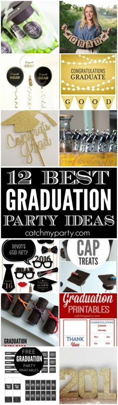 12 Best Graduation Party Ideas including decorations, treats, desserts, free party printables, party favors, and more!   Catchmyparty.com