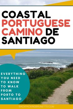 Everything you need to know to walk the Camino de Santiago Portuguese Coastal route. One of the most popular, Camino de Santiago trail routes, this guide answers FAQs about El Camino pilgrimage for anyone planning to do the Camino de Santiago trail. Best Places To Travel, Cool Places To Visit, El Camino Pilgrimage, Best Cities In Spain, Camino Routes, Camino Portuguese, Costa, Portugal, West Coast Trail