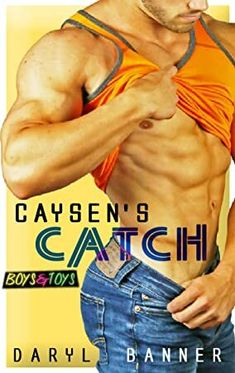 Kindle Caysen's Catch (Boys & Toys Book Author Daryl Banner and Randy Sewell, Non Fiction, Got Books, Books To Read, Contemporary Romance Books, Kindle, What To Read, Book Photography, Free Reading, Toys For Boys