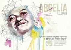 """""""Nunca me he dejado humillar, ni por mujer ni por negra!"""" Cartel de Comando en homenaje a Argelia Laya"""