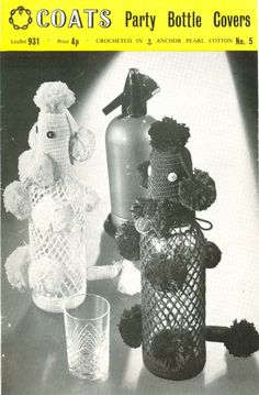 poodle bottle cover  I remember my grandma crochet a purple one for me!