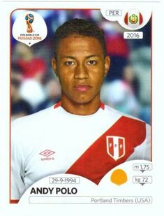 Andy Polo - Peru World Cup Russia 2018, World Cup 2018, Fifa World Cup, Football Stickers, Football Cards, Baseball Cards, Peru Soccer, Peru Football, America's Cup