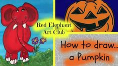 Red Elephant Art Club  How to draw a Pumpkin