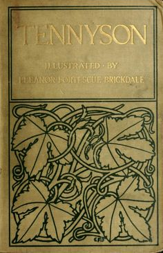 Poems by Tennyson, illustrated by Eleanor Fortiscue-Brickdale