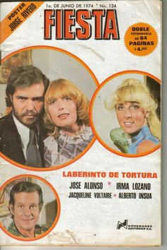 Laberinto de tortura Jose alonso irma lozano jacqueline voltaire Alberto insua revista fiesta fotonovelas México