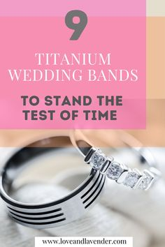 This list of 9 men's titanium wedding bands are unique and masculine. Did you know that titanium bands can be colored, and some are even black gold or covered in diamonds? A wedding band is the only piece of jewelry that will be worn every day, so you might as well make sure it is something you love! Check out Love & Lavender's top picks. #weddingbands #titaniumbands #mensweddingbands #mensrings