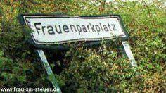 Frauenparkplatz. Parking place for women