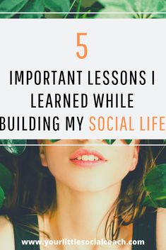 5 important lessons I learned while building my social life - Your Little Social Coach Friendship Lessons, What Is Emotional Intelligence, Communication Skills, Social Skills, Healthy Relationships, Introvert, Self Improvement, Personal Development, Life Lessons