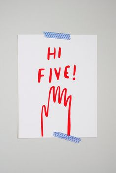 Hi Five! print from tuesdaymourning