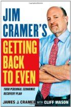 "Read ""Jim Cramer's Getting Back to Even"" by James J. Cramer available from Rakuten Kobo. Jim Cramer, host of CNBC's Mad Money and bestselling author and financial guru, offers specific advice about how to over. Financial Guru, Mad Money, Business And Economics, Saving For College, Finance Books, Investment Portfolio, Money Management, Book Recommendations, Personal Finance"