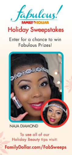 A;right, enter now. Family Dollar Fabulous Holiday Sweepstakes