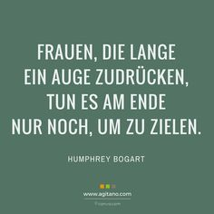 Women who turn a blind eye for a long time only do so in the end Frauen, die lange ein Auge zudrücken, tun es am Ende nur noch, um zu zielen. Zi… Women who turn a blind eye for a long time only end up aiming. True Quotes, Words Quotes, Best Quotes, Funny Quotes, Sayings, Humphrey Bogart, Wit And Wisdom, True Words, Quotations