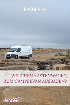 Welchen Kastenwagen zum Wohnmobil ausbauen? Überlegungen zur Größe, und warum es bei mir ein Fiat Ducato L2H2 geworden ist.
