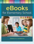 EBooks for Elementary School by Terence W. Cavanaugh  #DOEBibliography