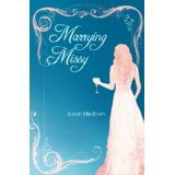 Marrying Missy (Kindle Edition)By Sarah Elle Emm