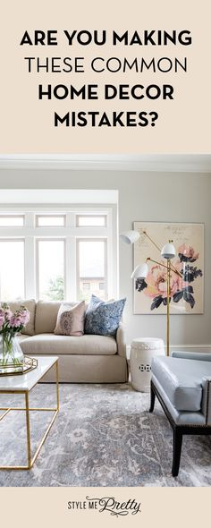 Are You Making These Common Home Decor Mistakes?