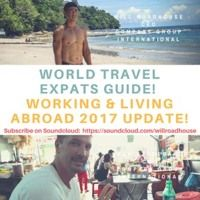 World Travel! Millennials Expat Guide for Anyone Looking to Move Abroad! Work & Live! by Compass Group International Your #1 Source on SoundCloud