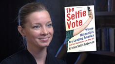 Why the GOP Sucks at Courting Millennials: 'The Selfie Vote' Author Kris...