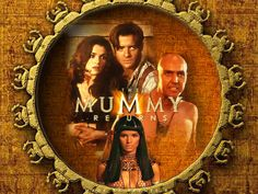 The Mummy and The Mummy Returns. Loved the first two movies in this series. The last one was a real disappointment.