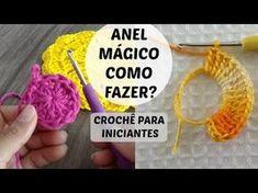 ANEL MÁGICO SUPER FÁCIL PASSO A PASSO PARA INICIANTES #crochê terapia - YouTube