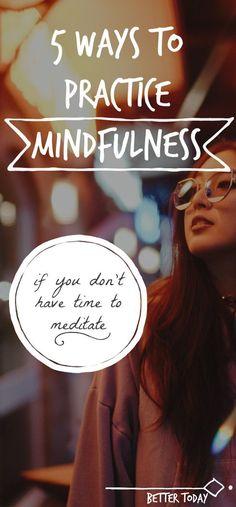5 ways to practice mindfulness #achtsamkeit