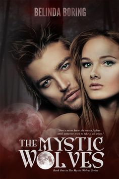 The Mystic Wolves by Belinda Boring (4 Stars)
