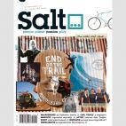 Salt #1, maart - april 2011  Deze editie staat in het teken van het Wilde westen:  Wereldroute: de legendarische Pony Express / Zwerven in Zweden: 110 km over de Kings Trail / Interview: Doc Paskowitz, 'Having nothing werd mijn levensmotto' / En nog veel meer...