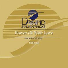 Power of Your Love - Hillsong (Christian Accompaniment Tracks - daywind.com)   daywind.com