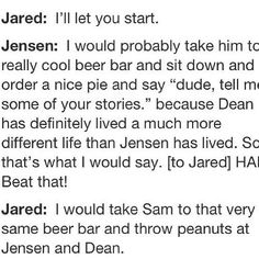 """What would you do if you could meet your characters?"" Jared Padalecki, everyone. 6'4"" puppy"