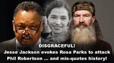 Jesse Jackson Demands Meeting With A&E... Predictably Plays the Race Card - Who the hell does Jackson thinks he is to demand anything.  I guess the country has given him to much power and he think he is Obama.
