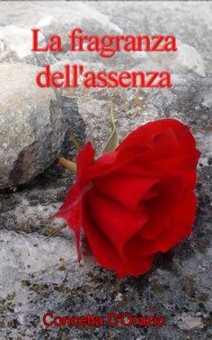 https://antsacco57.wordpress.com/2016/07/04/ebook-gratis-la-fragranza-dellassenza-concetta-dorazio/