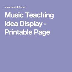 Music Teaching Idea Display - Printable Page