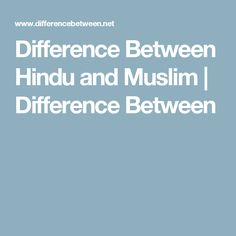 What is the difference between hindu and muslim