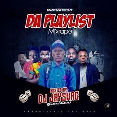 FRESH MIXTAPE: DJ JAYSWAG - DA PLAYLIST MIX   Whatsapp / Call 2349034421467 or 2348063807769 For Lovablevibes Music Promotion   This is definitely one of the best Hip Hop mixtape of 2016 it features hit songs fromWizkid Kiss Daniel Leke Lee Adekunle Gold Olamide Tekno Ycee Dremoand more... titledDA PLAYLIST MIXhosted byDJ JAYSWAG.  DOWNLOAD MIXTAPE  TRACKLIST:  Tracklist 1) Kiss Daniel - Give Into 2) Tekno - Pana 3) Adekunle Gold - Ariwo Ko 4) Leke Lee - Orimi 5) Dj Spinall x Mr Eazi - Ohema…