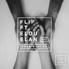 Possibilities (Remixes, Pt. 1) / Flip - genie