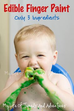 Edible Finger Paint-  You have to find enough patience to clean up the mess though....Give them a canvas and then hang it up in their room!