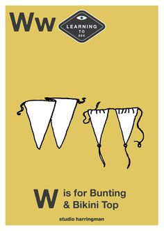 Ww - W is for Bunting and Bikini Top