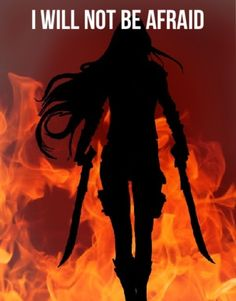 My name is Celaena  sardothian and I will not be afraid