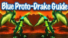 nice Jessiehealz - Blue Proto-Drake Guide (World of Warcraft)