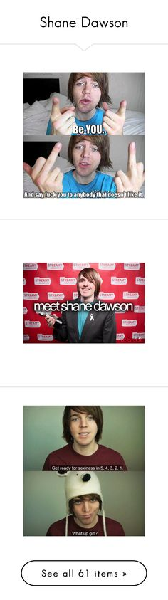 """Shane Dawson"" by carole-didaniele ❤ liked on Polyvore featuring youtubers…"