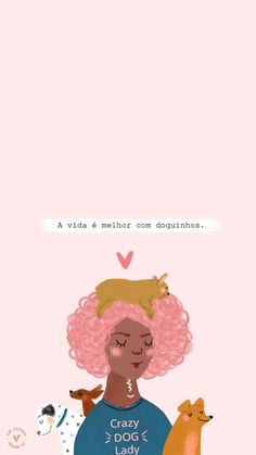 🐕 Eu e os cachorros...🐕🐩 💟 Phone Wallpaper Quotes, Iphone Wallpaper, Illustration Sketches, Illustrations Posters, Art Quotes, Inspirational Quotes, Positive Inspiration, Strong Girls, Sweet Words