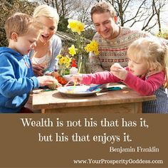 Are you enjoying your wealth? Wealth is not his that has it, but his that enjoys it. Benjamin Franklin #wealth #moneymanagement #mindset