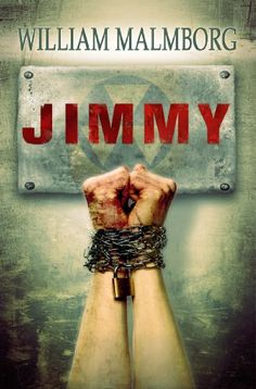 Free Kindle Book For A Limited TIme : Jimmy by William Malmborg
