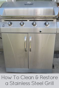 How to Clean & Restore a Stainless Steel Grill Household Cleaning Tips, Diy Cleaning Products, Cleaning Supplies, Cleaning Hacks, Grill Cleaning, Clean Grill, Clean Up, Clean Freak, Clean Stainless Steel Grill